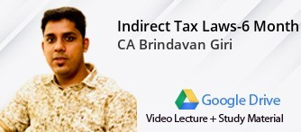 Indirect Tax Laws - 6 Months